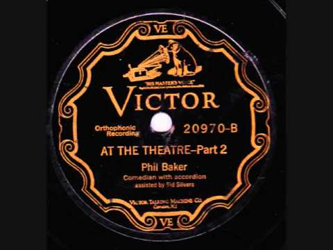 At the Theatre - Parts 1 and 2 - Phil Baker and Sid Silvers.wmv