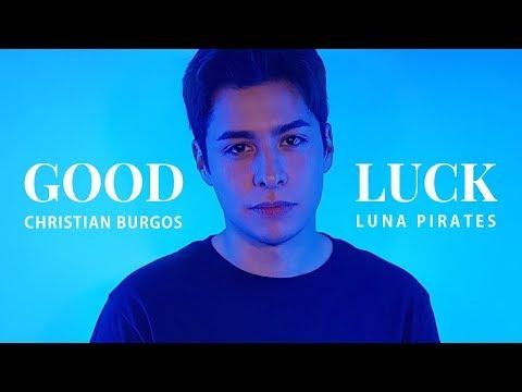 루나파이럿츠 '오디세이 라이브' - GOOD LUCK (feat. Christian Burgos)
