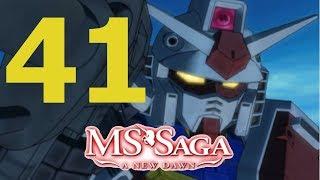 MS Saga; A new Dawn 2.0; Episode 41; No Zaku boy, No Zaku