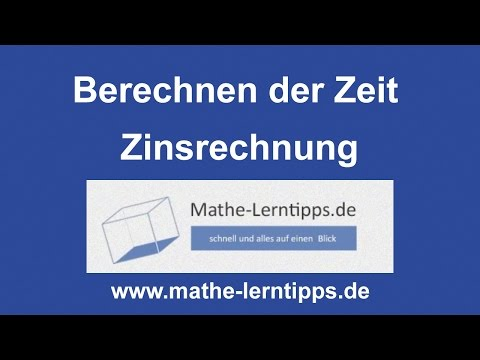 Berechnen Der Zeit Bei Der Zinsrechnung - Mathe-lerntipps.de