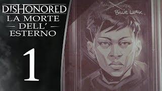 Dishonored: La Morte dell