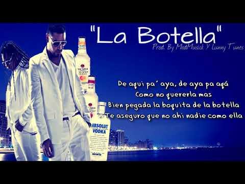 La Botella Letra -  Zion  amp; Lennox