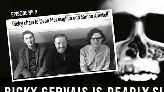 RICKY GERVAIS IS DEADLY SIRIUS #09