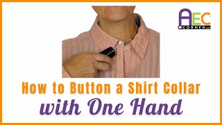 How to Button a Collar Button with One Hand