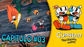 Juego Facil CUPHEAD Juego Completo Walkthrough con comentario 2017 Parte 3