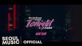 [Teaser] 레인보우 노트(Rainbow note) - 오늘 밤은 / Official Teaser