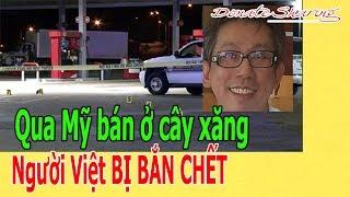 Qua Mỹ bán cây x.ă.ng Người Việt B.Ị B.Ắ.N CH.Ế.T