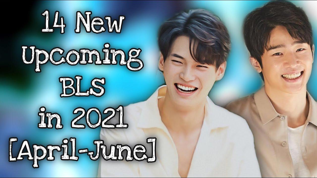 Download 14 New Upcoming BL Series in 2021 [April - June]