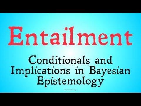 Entailment (Bayesian Epistemology)