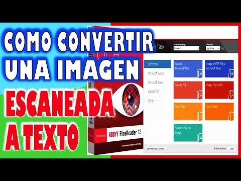 Como Convertir una Imagen escaneada a Texto