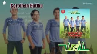 Wali band 2016  Serpihan Hatiku Lyrics