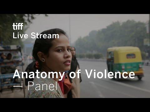 Anatomy of Violence Panel with Deepa Mehta   TIFF Live