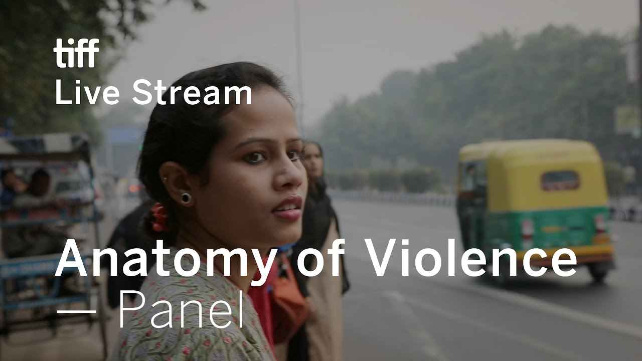 Anatomy of Violence Panel with Deepa Mehta | TIFF Live - YouTube