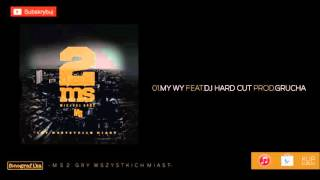 1. Miejski Sort 2 - MY WY (PROD. GRUCHA  FEAT DJ HARD CUT)