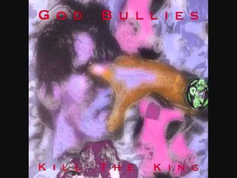 God Bullies - King Fo Sling - 1994