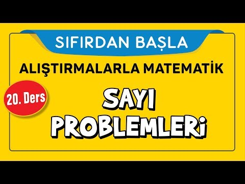 Sayı Problemleri - SIFIRDAN BAŞLA 20. DERS - Şenol Hoca