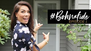 #BOHNAFIDE // EP. 1: THE HOME TOUR