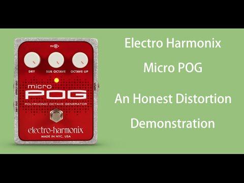 Honest Distortion: Electro Harmonix Micro POG