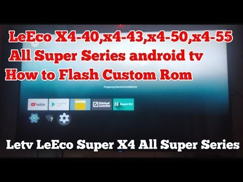 How To Flash Custom Rom Letv LeEco X4 All Super Series Smart