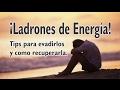 Los 10 Ladrones de tu energia y como combatirlos