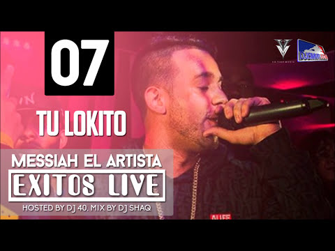Messiah - Tu Lokito (Exitos Live) [Official Audio]