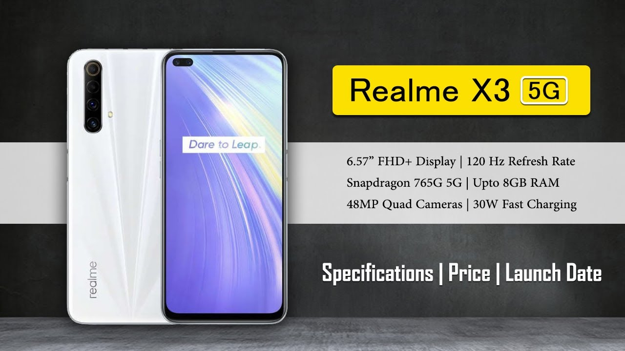 Realme X3 5g Official Details Specifications Price Launch