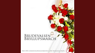 """Brudevals (fra """"Et Folkesagn"""")"""