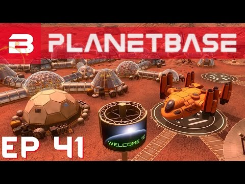 PlanetBase - Population 200+ !!! - Ep 41 (Space Survival Str