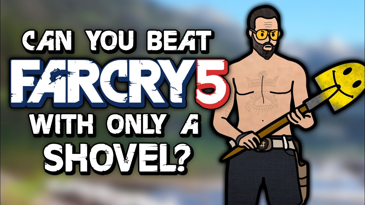 Can You Beat Far Cry 5 With Only A Shovel? thumbnail