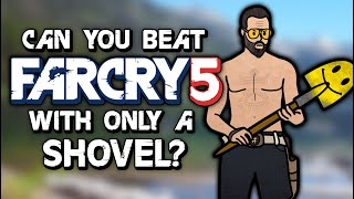 Can You Beat Far Cry 5 With Only A Shovel?