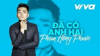 da co anh hai - pham hong phuoc  official audio