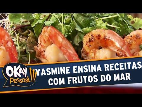 Okay Pessoal!!! (06/09/16) - Terça - Yasmine ensina receitas com frutos do mar