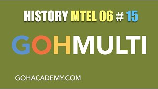 GOHMULTI ~ #15 HISTORY MTEL 06 Practice Test ~ Before The Civil War ~ GOHACADEMY.COM