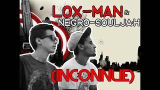 Lox-Man & Negro-soulja