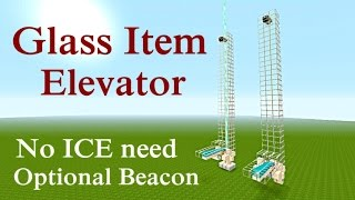 Minecraft Tutorial : Glass Item Elevator uses NO Ice or Packed Ice