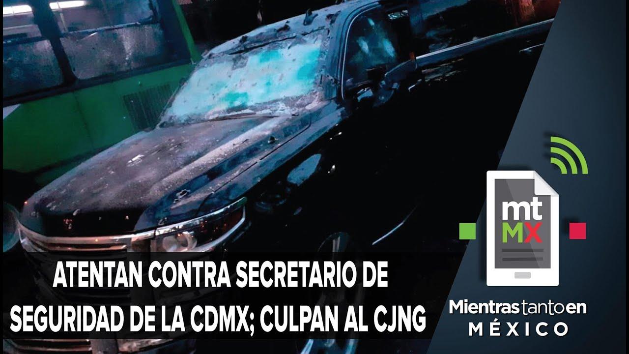 Cámaras del C5 captan atentado contra Secretario de Seguridad de la CDMX