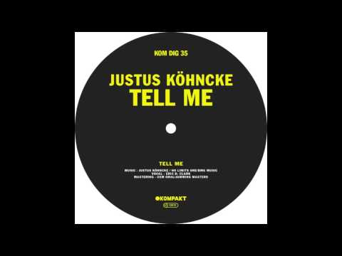 Justus Köhncke - Tell Me (Original Mix)