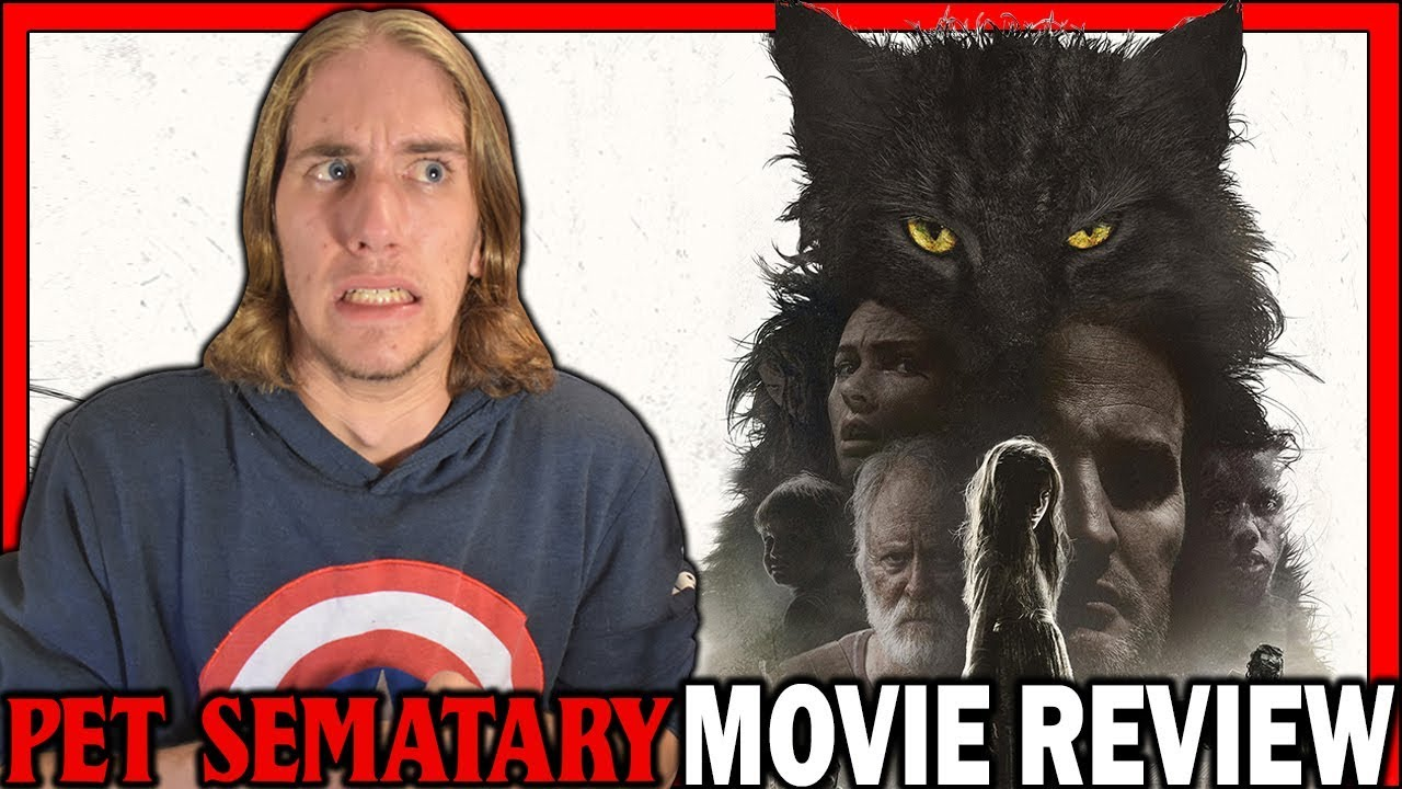 Pet Sematary (2019) - Movie Review