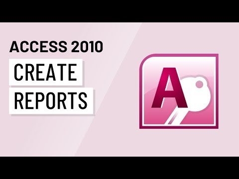 Access 2010: Creating Reports