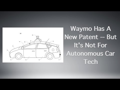 Waymo Has A New Patent -- But It