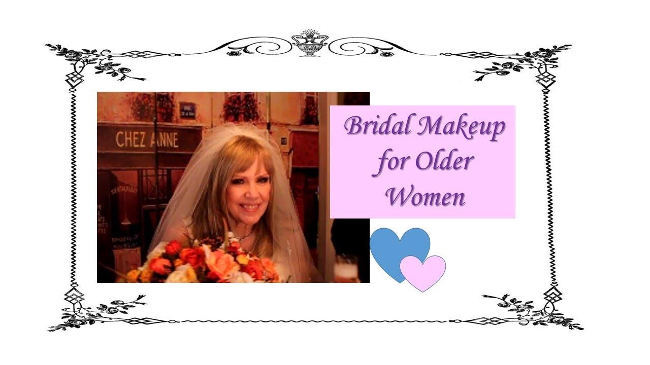 Bridal Makeup For Older Women Youtube