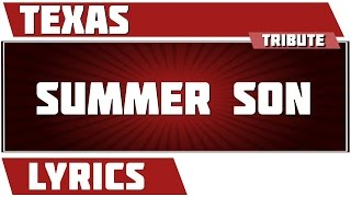 Summer Son - Texas tribute - Lyrics