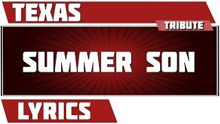 Summer Son - Texas tribute - Lyrics