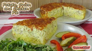 POTATO, ONION AND CHICKEN PIE, very easy and delicious