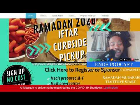 4000+ Meals served, Masjid An-Nur is offering a Iftar Curbside Pickup Food Program during Ramadan 2020