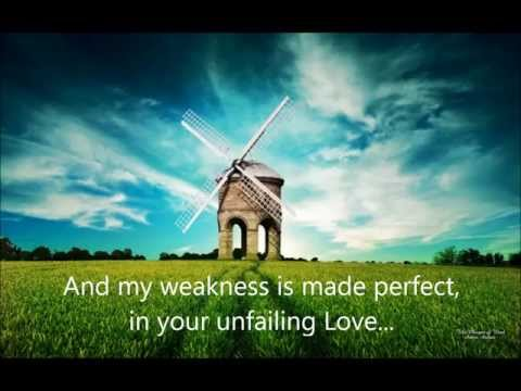 I'm not perfect Lord (My weakness made perfect)