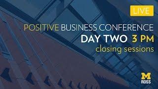 2018 Positive Business Conference - Part Six
