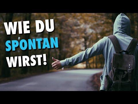 SPONTAN WERDEN - Nie wieder langweilig sein! | Tippformativ