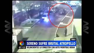 Cámaras de seguridad captaron brutal atropello de un sereno en Surco