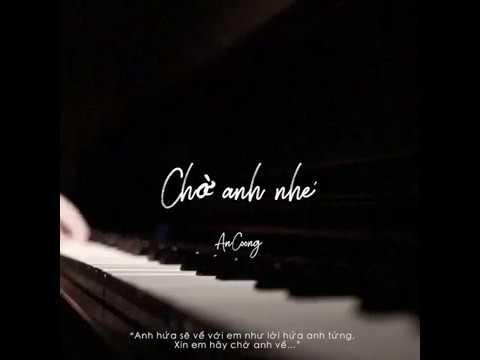 Chờ Anh Nhé – Hoàng Dũng ft. Hoàng Rob || Piano Cover || AN COONG PIANO